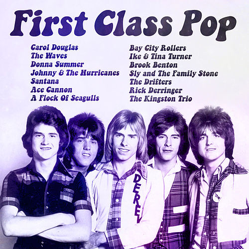 Play & Download First Class Pop by Various Artists | Napster