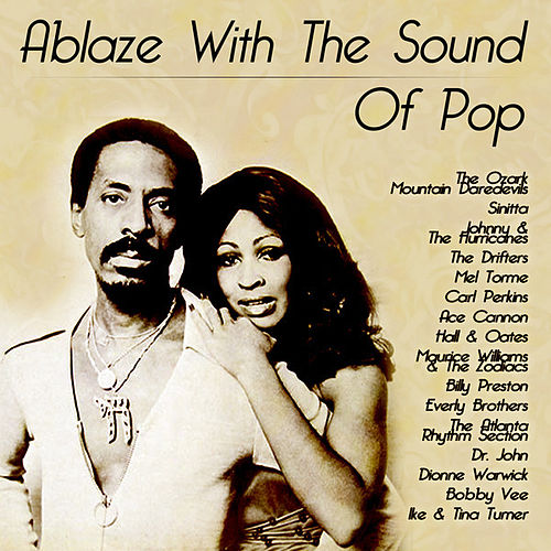Play & Download Ablaze With The Sound Of Pop by Various Artists | Napster