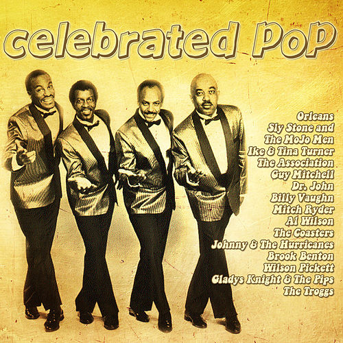 Play & Download Celebrated Pop by Various Artists | Napster