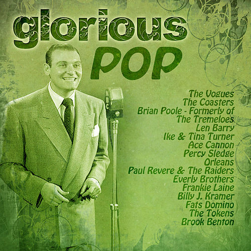 Play & Download Glorious Pop by Various Artists | Napster