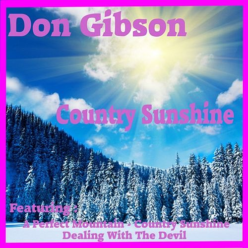 Play & Download Country Sunshine by Don Gibson   Napster