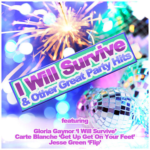 Play & Download I Will Survive and Other Great Hits by Various Artists | Napster