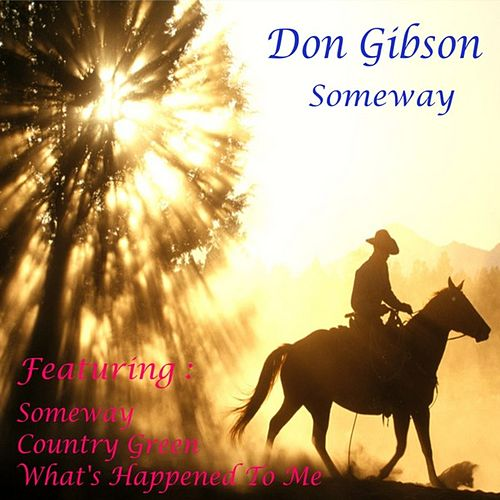 Play & Download Someway by Don Gibson | Napster