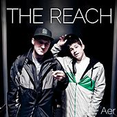 Play & Download The Reach by AER | Napster