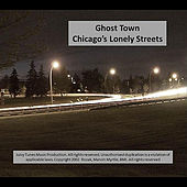 Play & Download Chicago's Lonely Streets by Ghost Town | Napster