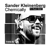 Play & Download Chemically by Sander Kleinenberg | Napster