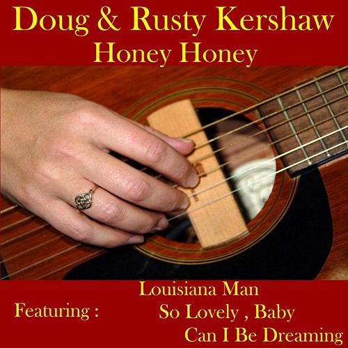 Play & Download Honey, Honey by Doug Kershaw | Napster