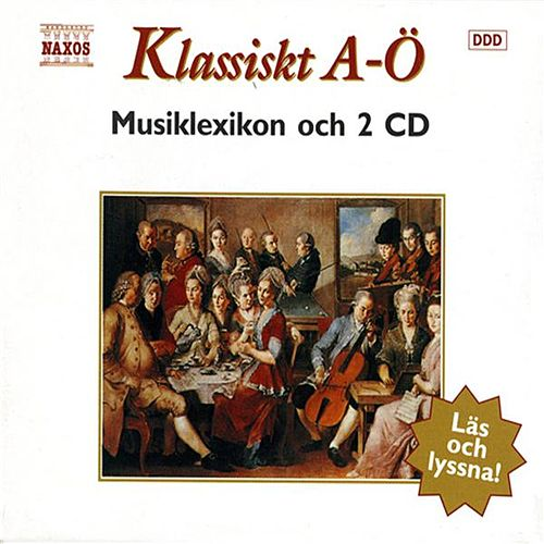 Play & Download Klassiskt A-O by Various Artists | Napster