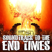 Soundtrack to the End Times by Various Artists