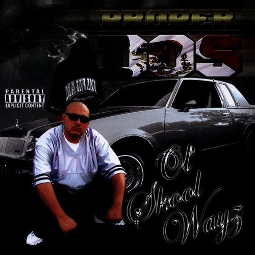 Play & Download Ol' Skool Wayz by Proper Dos | Napster
