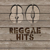 Play & Download 80 Reggae HITS by Various Artists | Napster