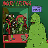 Modern Problems by Digital Leather