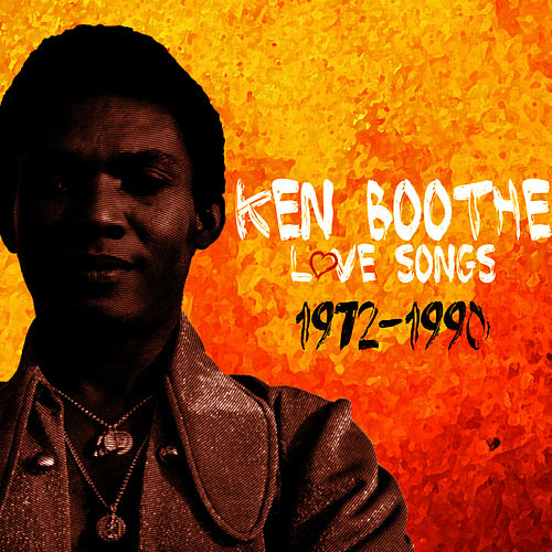 Ken Boothe Love Songs by Ken Boothe