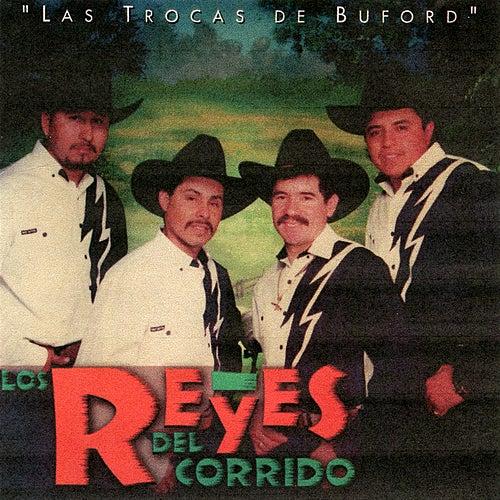 Play & Download Las Trocas de Buford by Los Reyes Del Corrido | Napster