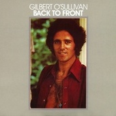 Play & Download Back To Front by Gilbert O'Sullivan | Napster