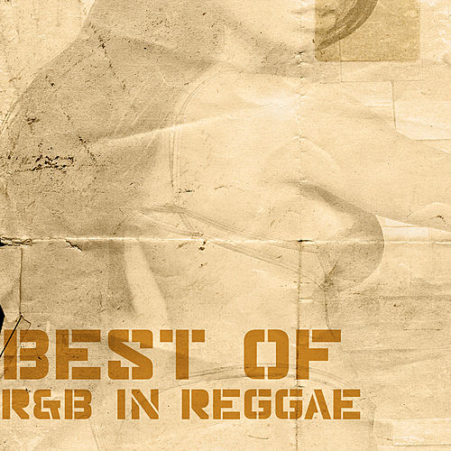 Best Of R&B In Reggae by Various Artists