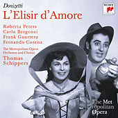 Play & Download Donizetti: L'Elisir d'Amore (Metropolitan Opera) by Thomas Schippers | Napster