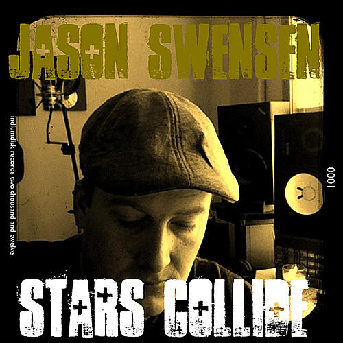 Play & Download Stars Collide by Jason Swensen | Napster