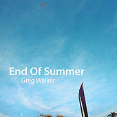 End of Summer by Greg Walker