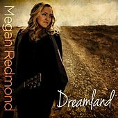 Play & Download Dreamland - EP by Megan Redmond | Napster