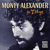 Play & Download In Tokyo by Monty Alexander | Napster