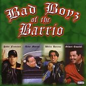 Bad Boys Of The Barrio by Various Artists