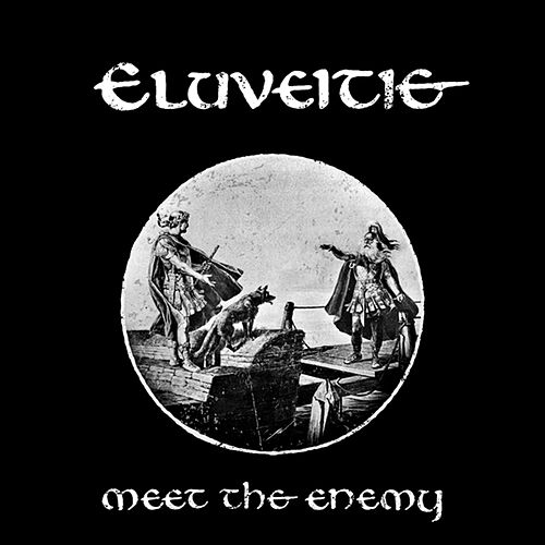 Play & Download Meet the Enemy by Eluveitie | Napster