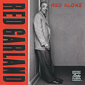 Play & Download Red Alone by Red Garland | Napster
