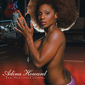 Play & Download The Second Coming by Adina Howard | Napster