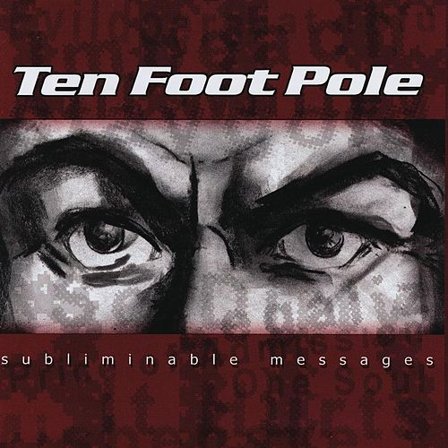 Play & Download Subliminable Messages by Ten Foot Pole | Napster