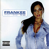 Play & Download The Good, The Bad, The Ugly by Frankee | Napster
