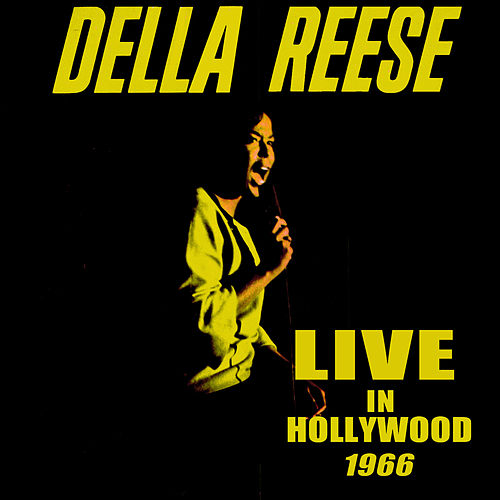 Live In Hollywood, 1966 by Della Reese