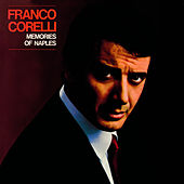 Play & Download Memories of Naples by Franco Corelli | Napster