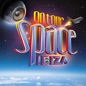 Play & Download Space Ibiza on Tour by Various Artists | Napster