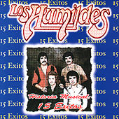 Play & Download Historia Musical: 15 Exitos by Los Humildes | Napster