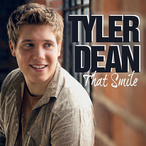 That Smile (Single) by Tyler Dean