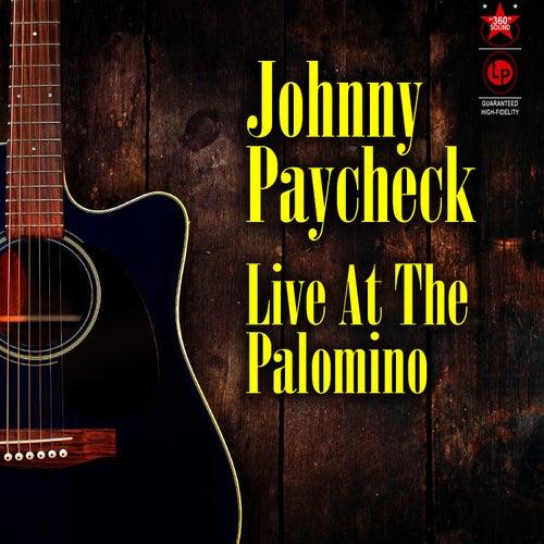 Live at the Palomino by Johnny Paycheck