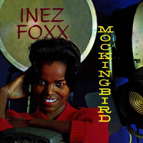 Play & Download Mockingbird by Inez Foxx | Napster