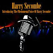 Introducing the Phenomenal Voice of Harry Secombe by Harry Secombe