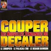 Les Nouvelles Tendances Du Couper Decaler by Various Artists