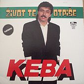 Play & Download Zivot Te Otpise by Dragan Kojic Keba | Napster