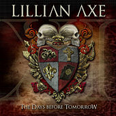 XI: The Days Before Tomorrow by Lillian Axe