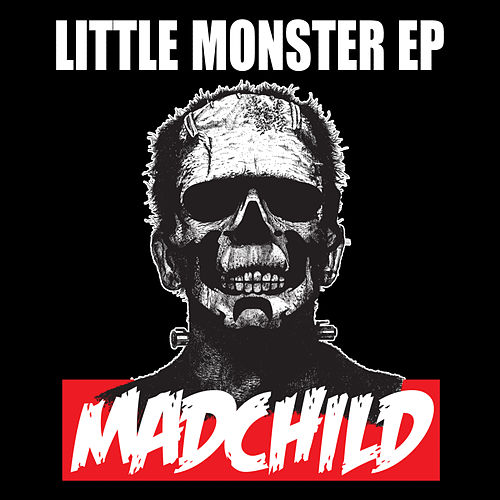 Little Monster EP by Madchild