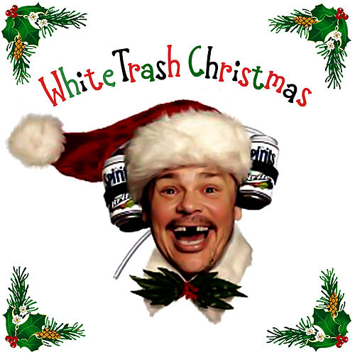 Play & Download White Trash Christmas by Various Artists | Napster