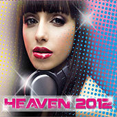 Play & Download Heaven 2012 by Various Artists | Napster