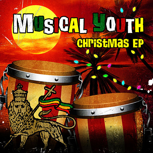 Play & Download Christmas - EP by Musical Youth | Napster