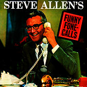 Play & Download Funny Fone Calls by Steve Allen | Napster