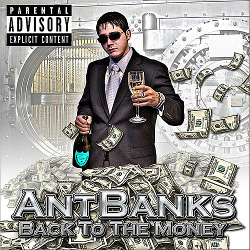 Play & Download Back to the Money Mixtpae by Ant Banks | Napster