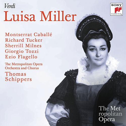 Play & Download Verdi: Luisa Miller (Metropolitan Opera) by Thomas Schippers | Napster