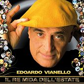 Play & Download Il Re mida dell'estate (Nuovi arrangiamenti) by Edoardo Vianello | Napster